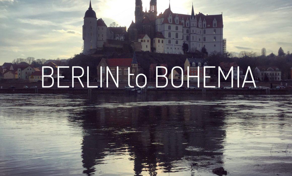 Berlin to Bohemia